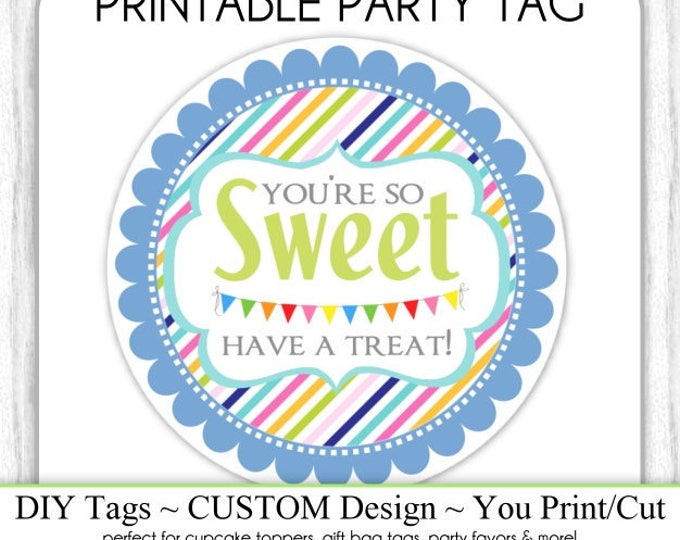 4 INCH round - Blue Have a Sweet Treat Tag, Instant Download, Wedding Favors, Birthday Favors, Rainbow Have a Treat, You Print, Cut