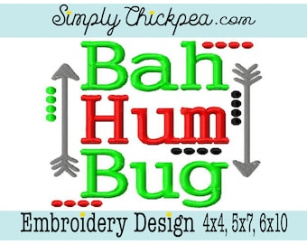 Embroidery Design - Bah Hum Bug - Christmas Saying - Tribal Arrows - Perfect Size for Shirts - For 4x4, 5x7 and 6x10 Hoops
