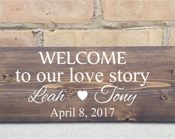 Welcome to our love story, wood signs, home decor, wedding decor, wedding, annivesary