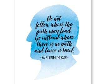 Do Not Follow Where The Path May Lead, Ralph Waldo Emerson Art Quote Print, Reading Book Art Print, Literature Art Print, Literary Prints