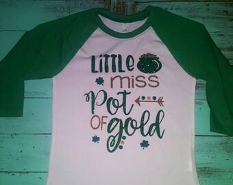St. Patricks Day shirt - Girls St. Patricks Day shirt - St. Patricks Day - Little Miss Pot of Gold - glitter - custom shirt - st. Pattys day