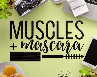 Gym svg, Muscles and Mascara svg, Workout svg, Workout Cut Files, Weight Lifting svg, Cut Files for Silhouette for Cricut