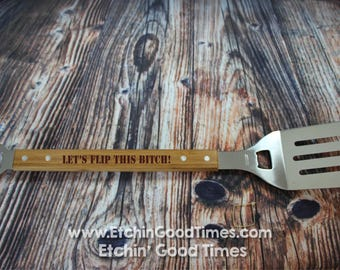 BBQ Spatula - Lets Flip This Bitch Grill Spatula with 2 Bottle openers Burger Flipper, Grill master Fathers day, Groomsmen, House Gift