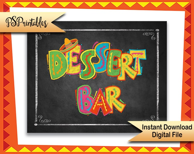 Fiesta Party Dessert Bar sign, Printable fiesta chalkboard sign, Birthday Fiesta Sign, Wedding fiesta sign, sweets bar sign, printable sign