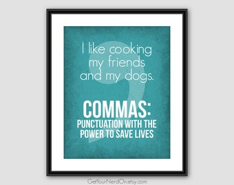 I Like Cooking, Funny Comma Poster, Punctuation Nerd Art, Classroom Decor