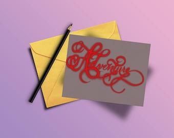 Adventure (Calligraphy card)