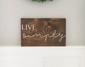 Live Simply Sign | Home Wood Sign | Rustic Decor | Handpainted Lettering Dark Walnut Stained Wall Hanging Guest Signs | Farmhouse Decor