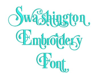 SALE!  Swashington Embroidery Font 7 size Instant Download 8 Formats Embroidery Pattern Machine Embroidery design PES