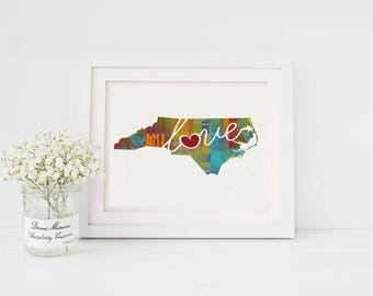 North Carolina Love - NC - Colorful Watercolor Style Wall Art Hanging State Map Artwork Print - College, Moving, Engagement and Shower Gift