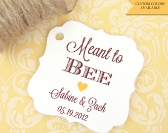 Meant to bee tags (30) - Honey favor tags - Wedding favor tag - Wedding tags - Wedding gift tags