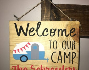 Welcome to our camp personalized sign, camping sign,  camper decor, rv decor, vacation sign, wood sign, personalized gift, 8x10