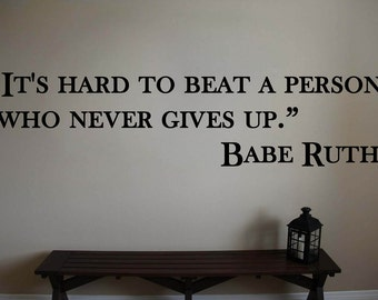 Babe Ruth Yankees Hard To Beat Baseball Wall Quote Vinyl Sticker Decal 10h X 40