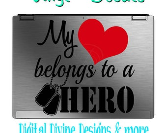 My Heart belongs to a HERO Vinyl Decal