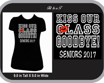 Kiss My Class Goodbye Senior T-Shirt, Graduation T-Shirt, Gift for Graduate