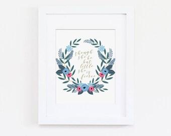 Baby Girl's Nursery Art Print, Though She Be But Little She Is Fierce, Pink Nursery, Floral Wreath Art Print, Kids Wall Art, Girls Bedroom