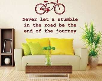 """Motivational Quotes Wall Decal - """"Never Let A Stumble In The Road Be The End Of The Journey""""  Bicycle For Home, Office and School Decoration"""