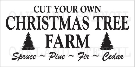 Christmas/Winter STENCIL**Cut Your Own Christmas Tree Farm ...