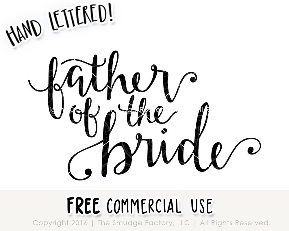 Wedding svg cut file father of the bride handwritten