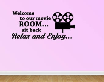 Welcome To Our Movie Room Sit Back Relax Enjoy Decal Vinyl