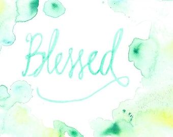 Blessed - Watercolor Print