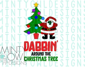 Santa Dabbin' Around The Christmas Tree - Cut File - SVG PNG DXF - Clip art - Funny Christmas Graphic - Cricut Silhouette - Iron On