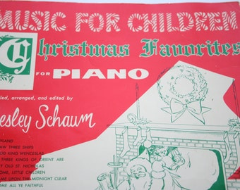 Music for Children Christmas Favorites for Piano , Wesley Schaum 1961 , For Beginners of All Ages