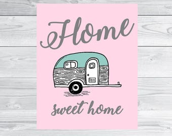 Colors Customized For You Wall Art 8x10 size INSTANT DOWNLOAD Trailer home sweet home print motorhome wall art decor travel trailer digital