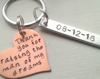 Mixed Metal Hand Stamped Thank You For Raising The Man Of My Dreams Keychain With Date - Mother of Groom Wedding Gift Mother's Day