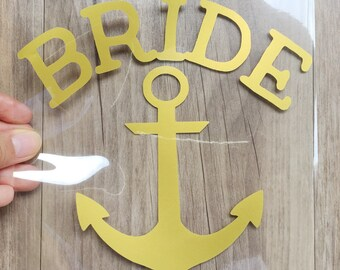 BRIDE  , Anchor  iron on  ,Bridal party iron on transfers - Heat Transfer for T shirt