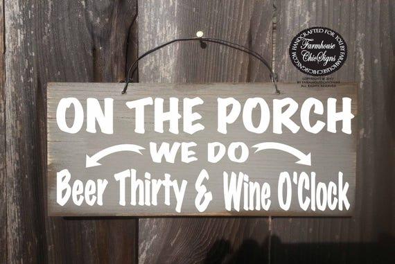 porch sign, porch decor, porch, on the porch sign, beer thirty sign, front porch, front porch sign, rustic porch sign, 286