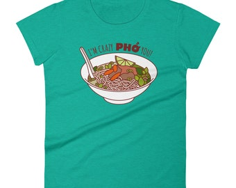 """Funny Pho T-Shirt """"Crazy Pho You"""" - valentine gift, foodie gifts, gifts for women & men, men's women's shirts, Vietnamese pho soup tee"""