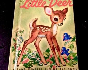 Little Deer, Vintage Junior Elf Book, Rand McNally, Children's Book, Woodland, Story Book, Fawn, Baby Deer, Copyright 1956