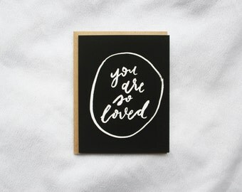 You Are So Loved Card - Love / Friendship / Encouragement Card