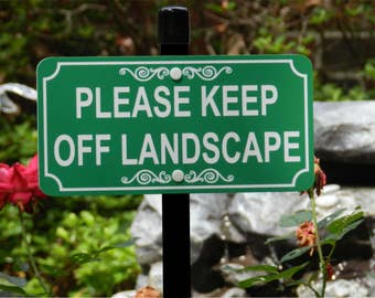 Please KEEP OFF LANDSCAPE Lawn Sign - Free Shipping