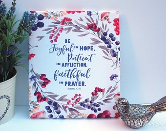Romans 12:12  / Scripture Art / Bible Verse / Prayer Art / Inspirational Print / Be Joyful / Wedding Gift / Christian Art / Christian Gift /