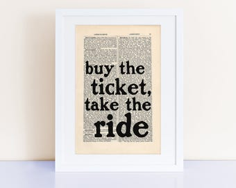 buy the ticket, take the ride Quote Print on an antique page, Hunter S. Thompson, Fear and Loathing in Las Vegas
