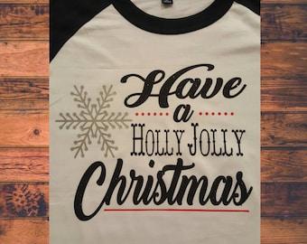 Have a Holly Jolly Christmas!! Custom Shirts by Paisley Jades!