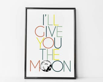 I'll Give You the Moon - It's a Wonderful Life Print - Movie Quote Poster - Paper Wedding Anniversary Print - It's a Wonderful Life Quote