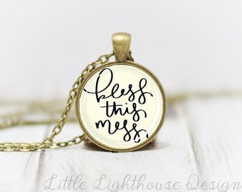 Medium Bless This Mess Necklace Quote Necklace Quote Pendant Verse Necklace Christian Pendant Christian Jewelry Gift