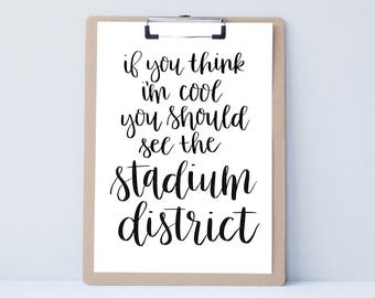 Tacoma Stadium UP Local Hand lettered home art print, typography gift, holiday, bedroom home decor quote, modern calligraphy, city