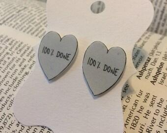 100% Done Conversation Heart Stud Earrings