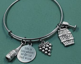 Life is too short to drink bad wine silver Bangle Inspired by Charm Bracelet, wine lover, Vino, Napa, red wine tastings, corkscrew, bottle