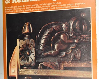 All About Furniture Repair And Refinishing By Ortho Books Guilding Antiquing Graining
