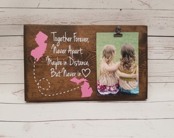 Long Distance Picture Frame gift with States! Gift for friend, sister, wood photo board, picture clip, Together Forever Never Apart, 7x12