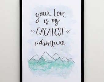 Greatest Adventure A4 Watercolour Illustrated Print
