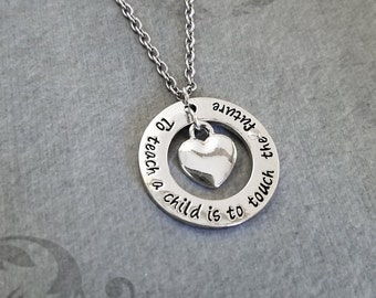 To Teach a Child is to Touch the Future Necklace Teacher Necklace Teacher Jewelry Heart Necklace Charm Necklace Pendant Necklace School Gift