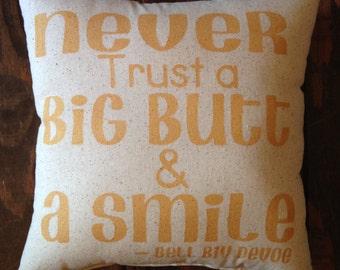 Bell Biv Devoe Pillow, Never Trust A Big Butt and a Smile, Poison Pillow