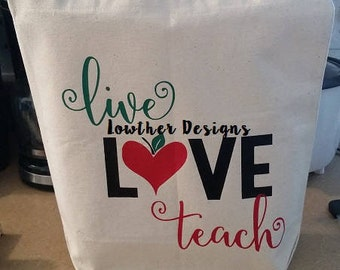 Teacher appreciation, gift bag, canvas bag, teacher, live love teach, apple, best teacher,teacher graduation,Christmas gift, back to school