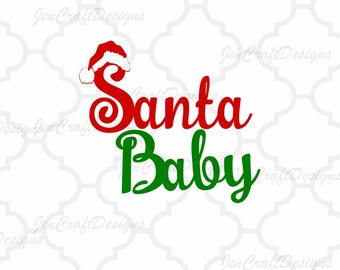 Santa Baby SVG,EPS Png DXF,digital download files for Silhouette Cricut,   vector Clip Art graphics Vinyl Cutting Machines