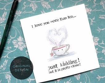 Mum Tea Card, Mother Card, English Women, Love Card, Valentine Card, Tea Lover Card, I love you more, Anniversary Card, Love Birthday, C66